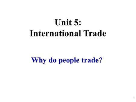 Unit 5: International Trade