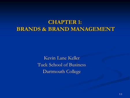 CHAPTER 1: BRANDS & BRAND MANAGEMENT
