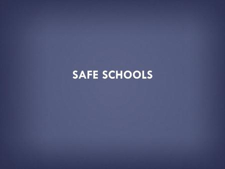 SAFE SCHOOLS. HOW TO USE THIS PRESENTATION DECK  This slide deck has been created by the U.S. Department of Education as a resource tool for the public.