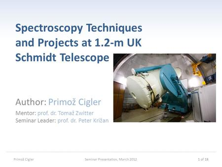 Spectroscopy Techniques and Projects at 1.2-m UK Schmidt Telescope