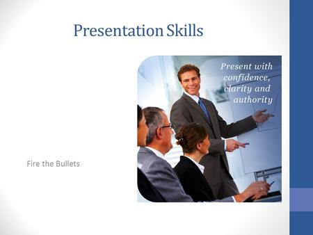 Presentation Skills Fire the Bullets. Me Ray Robertson ELLT Manager West Suffolk College  I regularly present.