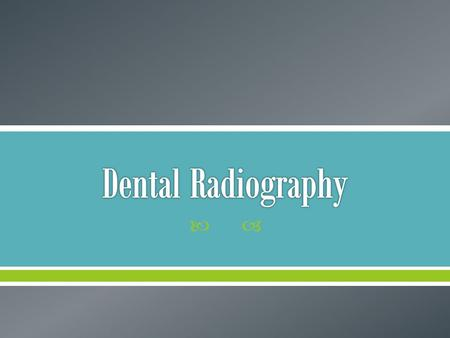 .  Radiography is a highly technical field, indispensable to the modern dental practice, but presenting many potential hazards. The dental radiographic.