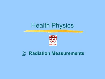 2: Radiation Measurements