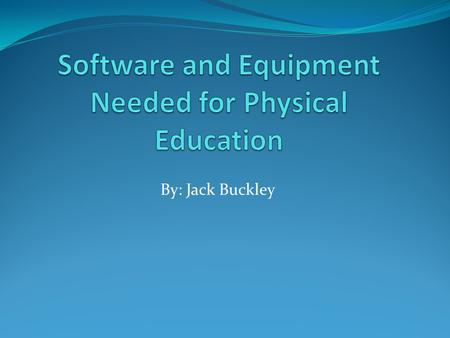 By: Jack Buckley. Open Fitness Software This software helps to have organization of personal fitness and monitor progress Makes achieving goals more structured.