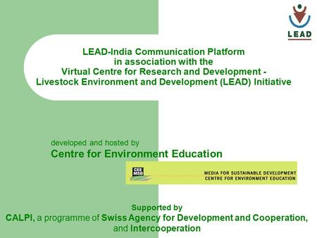 LEAD-India Communication Platform in association with the Virtual Centre for Research and Development - Livestock Environment and Development (LEAD) Initiative.