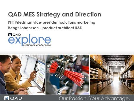 QAD MES Strategy and Direction