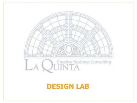 DESIGN LAB. Preambles  International competition is forcing Manufacturers to invest in research and design in order to be able to offer their consumer.