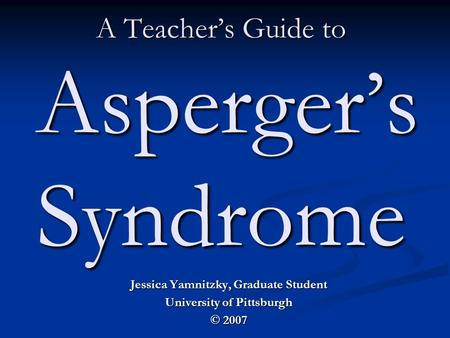 HELP WITH Autism, Asperger's syndrome & related disorders