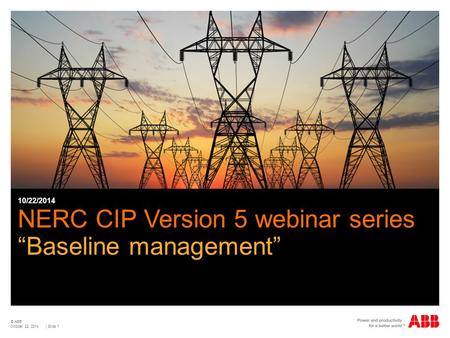"NERC CIP Version 5 webinar series ""Baseline management"""