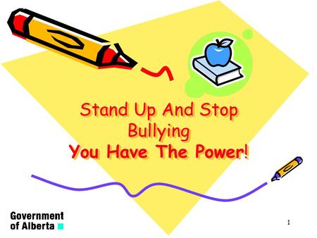 Stand Up And Stop Bullying You Have The Power!
