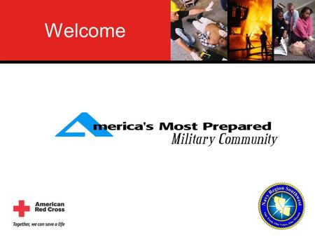 Welcome. Community Emergency Education Purpose To get you to enroll in America's Most Prepared Military Community, a family emergency preparedness.