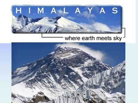 Forming Mount Everest Roughly pyramid shaped, and covered by glaciers, Mount Everest is part of the Himalayan mountain range, which runs along the border.