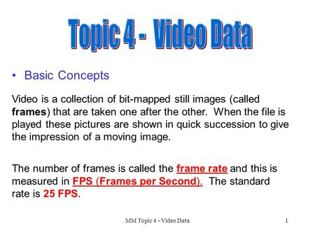 Topic 4 - Video Data Basic Concepts