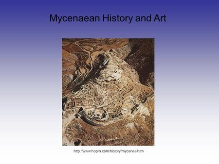 Mycenaean History and Art