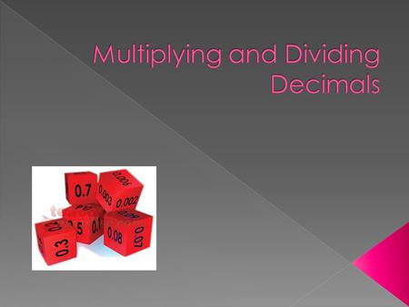  Multiply and divide whole numbers and decimals by powers of ten.