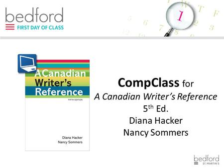 CompClass for A Canadian Writer's Reference 5 th Ed. Diana Hacker Nancy Sommers.