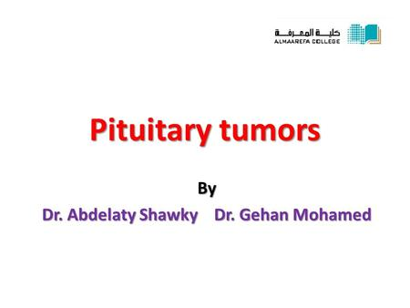 By Dr. Abdelaty Shawky Dr. Gehan Mohamed