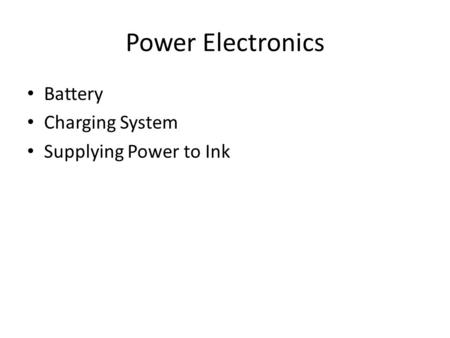 Power Electronics Battery Charging System Supplying Power to Ink.