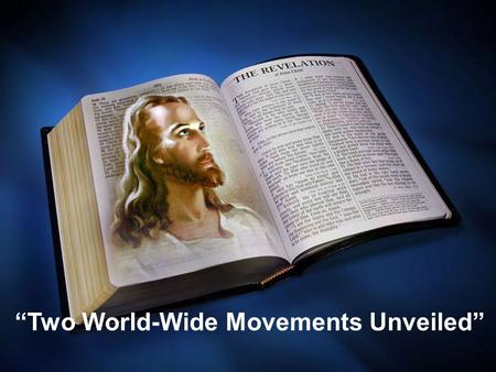 """Two World-Wide Movements Unveiled"". GOD'S TWO WITNESS Q. 1) Revelation 11 features God's 2 witnesses. It describes shameful treatment given them and."