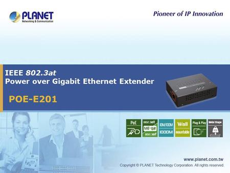 IEEE 802.3at Power over Gigabit Ethernet Extender