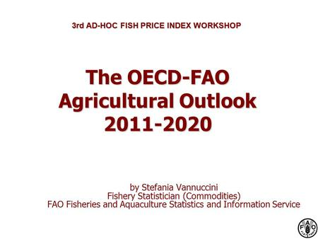 The OECD-FAO Agricultural Outlook