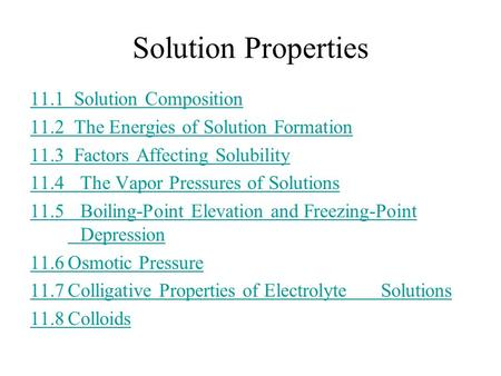 Solution Properties 11.1 Solution Composition