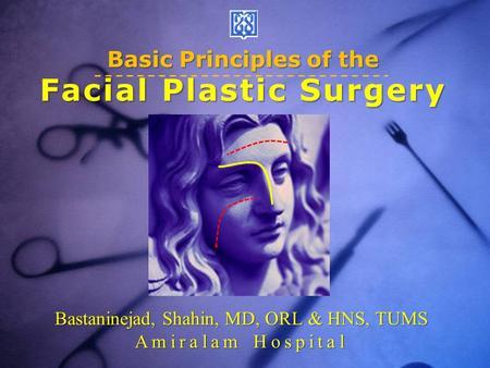 Facial plastic surgery techniques are