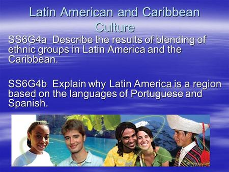 Latin American and Caribbean Culture