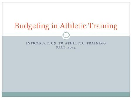 Budgeting in Athletic Training