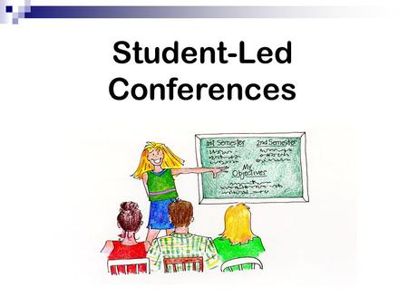 Student-Led Conferences. What is a Student-Led Conference? A portfolio of work to document what you have accomplished in your 9 th grade classes.