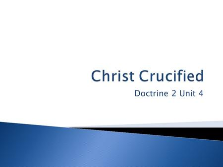 Doctrine 2 Unit 4.  …according to ______________  Foundational Doctrine (1Cor 15:1-3) ◦ Acts 2:23-24, 7:52, 8:32-35.