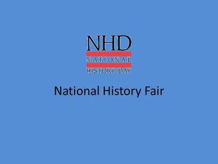 National History Fair.