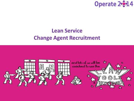 Lean Service Change Agent Recruitment
