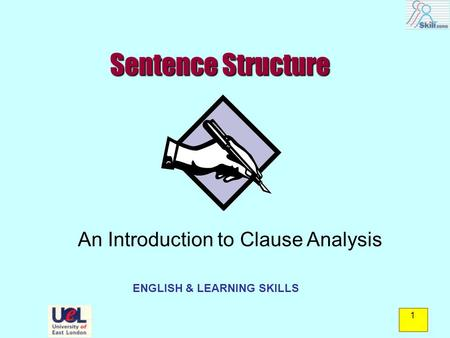 Write Better Sentences: Introduction to Clause Analysis