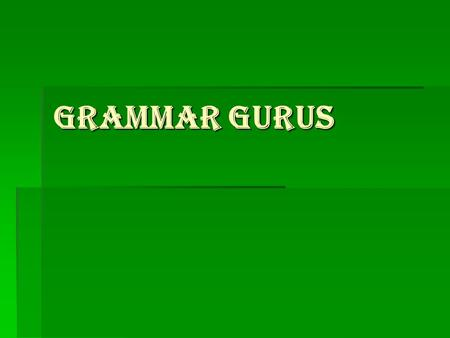 GRAMMAR GURUS. SIMPLE SIMPLE SENTENCE- CONTAINS ONE INDEPENDENT CLauSE & NO SUBORDINATE clauses. EXAMPLES: A GOOD RAIN WILL HELP THE FArmeRS. PLEASE PUT.