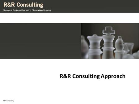 23/01/10 R&R Consulting R&R Consulting Approach. ©R&R Consulting SARL - All rights reserved. Confidential and proprietary document. Stakeholder Management.