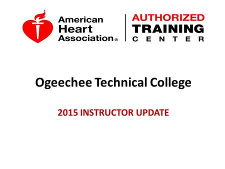 Ogeechee Technical College 2015 INSTRUCTOR UPDATE.