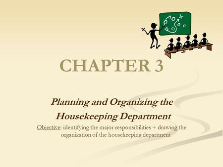 Planning and Organizing the Housekeeping Department