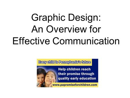 Graphic Design: An Overview for Effective Communication.