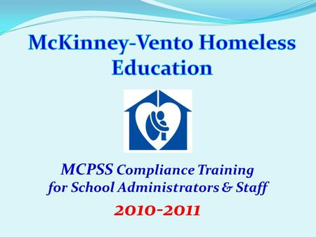 MCPSS Compliance Training for School Administrators & Staff 2010-2011.