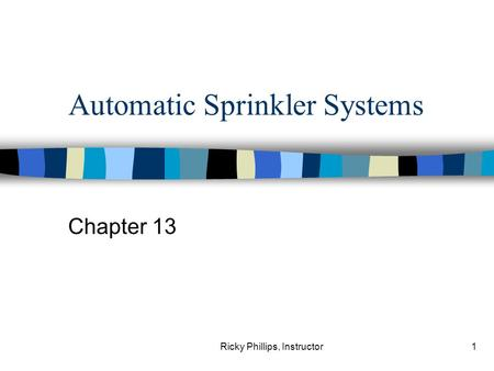 Automatic Sprinkler Systems