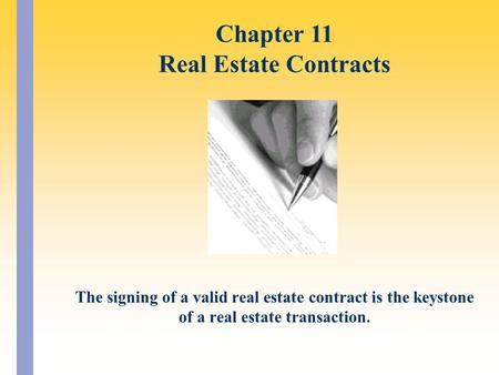 Chapter 11 Real Estate Contracts