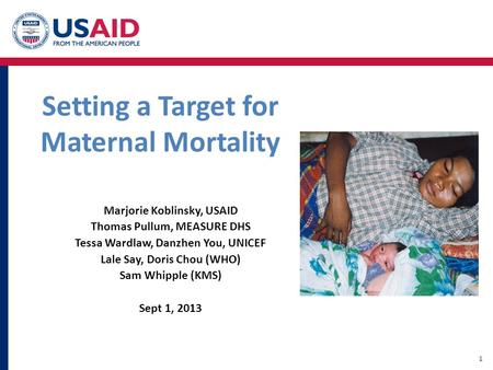 Setting a Target for Maternal Mortality