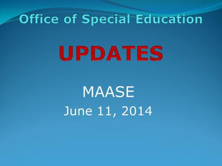 MAASE June 11, 2014. WHAT's NEW? Publications State Performance Plan/Annual Public Reporting has been updated. https://www.mischooldata.org/ https://www.mischooldata.org/