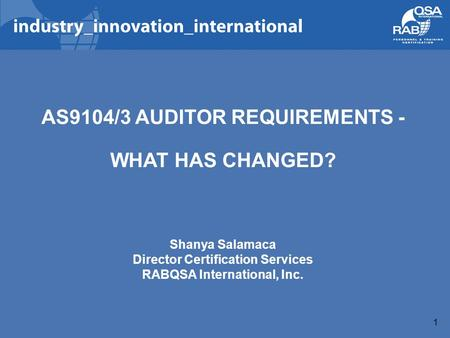 AS9104/3 AUDITOR REQUIREMENTS - WHAT HAS CHANGED?