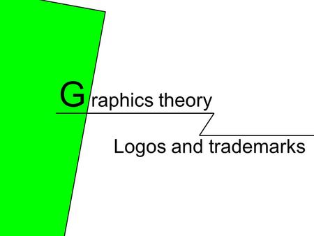 Logos and trademarks G raphics theory. Logos Logos are symbols that convey a meaning... They tend to be about a product or company and they are often.