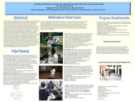 <strong>Agricultural</strong> Education and Collaboration: Addressing Emerging Needs of the Genomics Era/Revolution NC A&T State University Mulumebet Worku, Benjamin Gray,