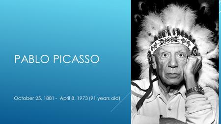 October 25, April 8, 1973 (91 years old)