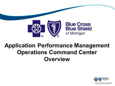 Application Performance Management Operations Command Center Overview.