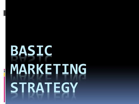 Marketing Strategy Process Market/ customer analysis Market segmentation Market targeting Marketing Mix Market positioning.